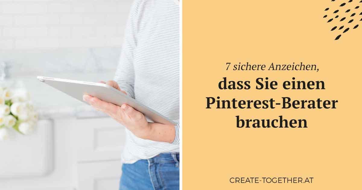 Frau mit Tablet in der Hand, Textoverlay: 7 sichere Anzeichen dafür, dass Sie einen Pinterest-Berater benötigen