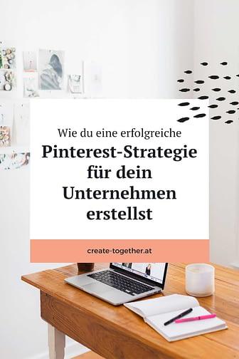 """Schreibtisch mit Laptop und Notizblock, Textoverlay """"Wie du eine erfolgreiche Pinterest-Strategie für dein Unternehmen erstellst"""""""