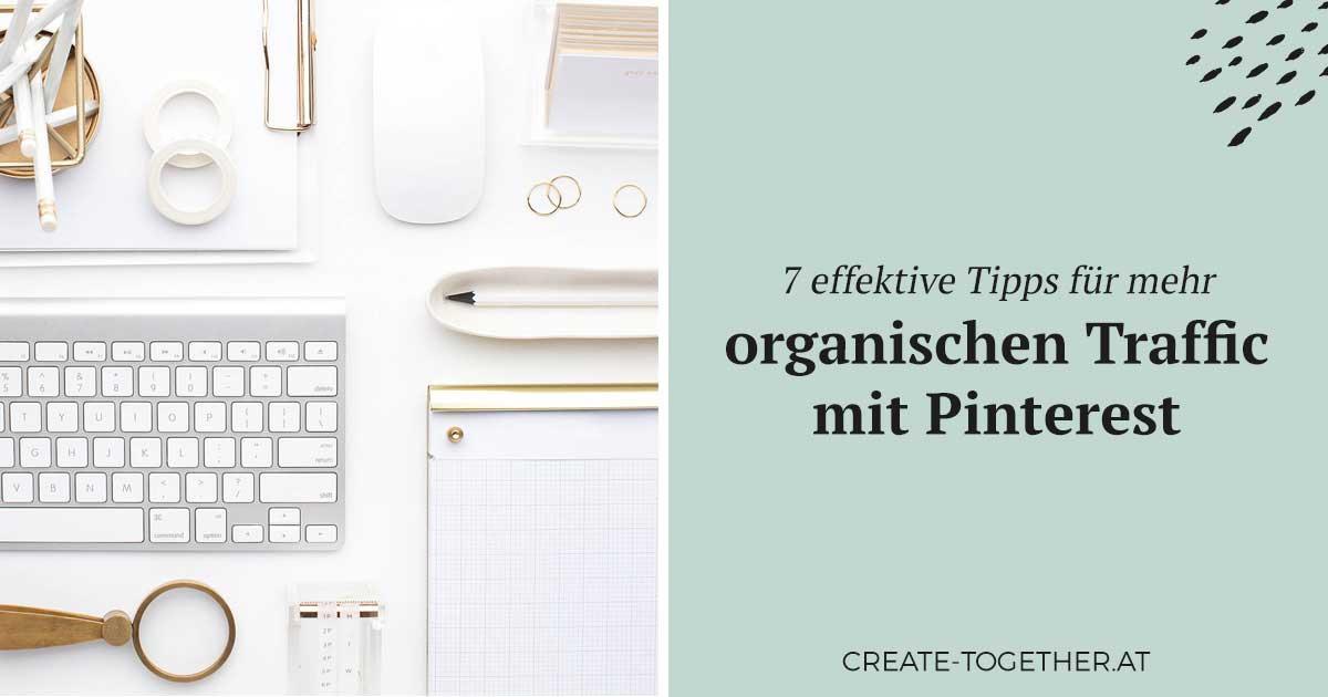 Tastatur, Maus und Notizblock, Textoverlay: 7 effektive Tipps für mehr organischen Traffic mit Pinterest