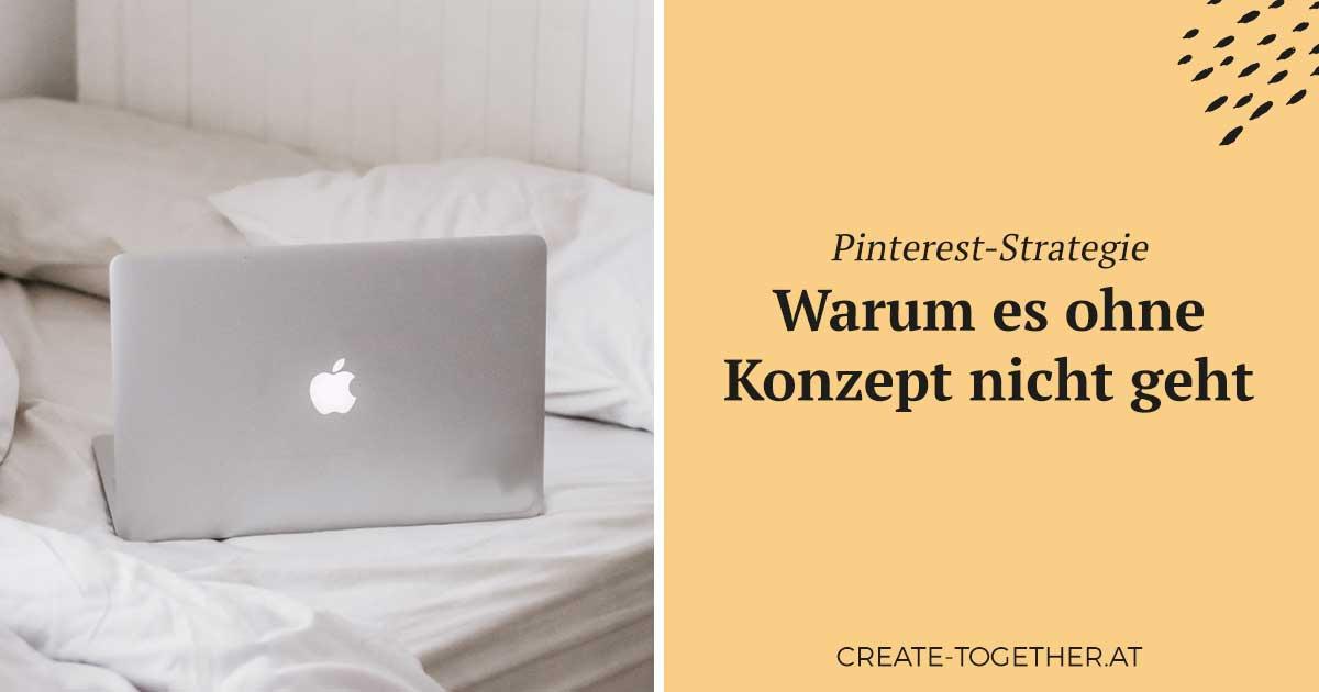 """Laptop auf Bett mit Textoverlay """"Pinterest-Strategie: Warum es ohne Konzept nicht geht"""""""