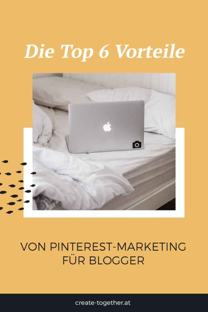 """Laptop, Topfpflanze und Notizblock mit Textoverlay """"Die Top 6 Vorteile von Pinterest-Marketing für Blogger"""""""