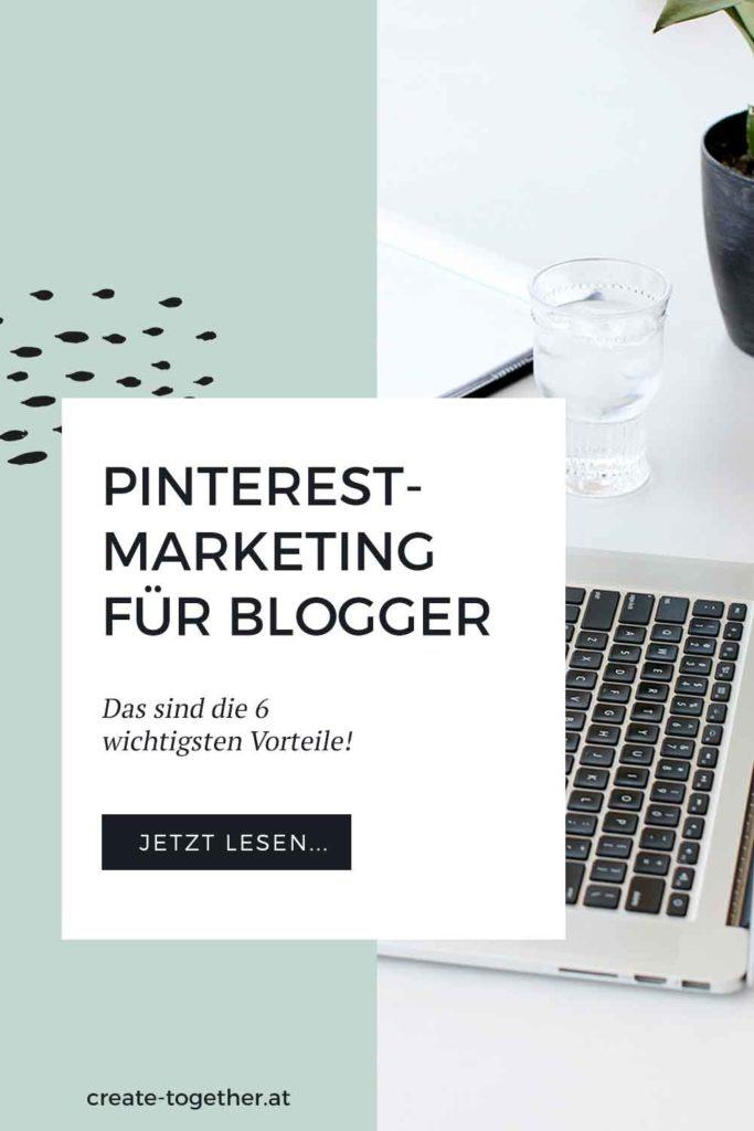 """Laptop, Topfpflanze und Notizblock mit Textoverlay """"Pinterest Marketing für Blogger - Das sind die 6 wesentlichen Vorteile"""""""