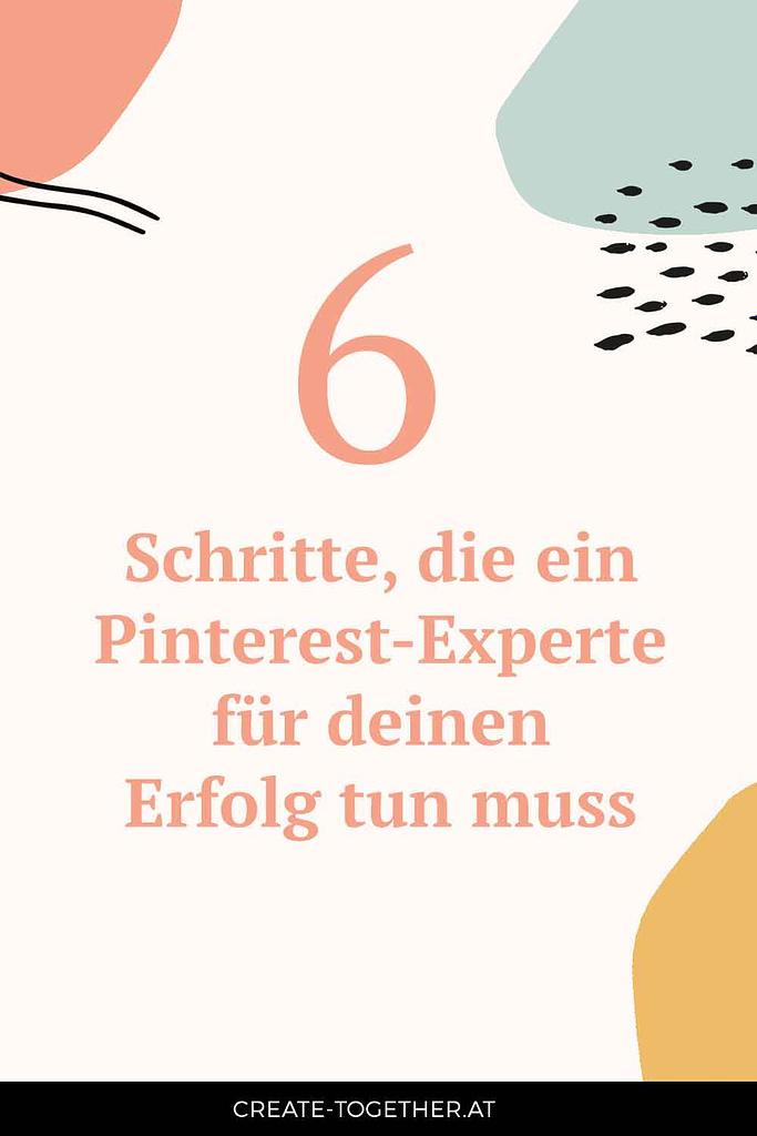 """Smartphone in der Hand, Textoverlay """"6 Schritte, die ein Pinterest-Experte für deinen Erfolg tun muss"""""""