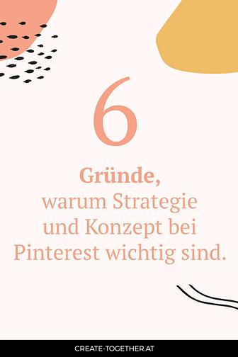 """grafische Elemente mit Textoverlay """"5 Gründe, warum Strategie und Konzept bei Pinterest wichtig sind"""""""